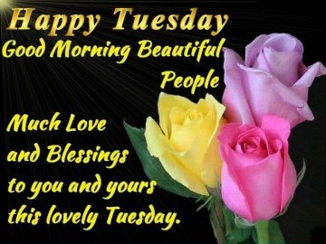 Happy Tuesday Morning Quotes With Messages