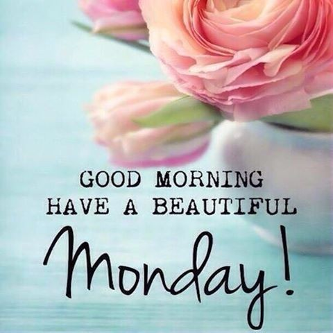 Good Morning Monday Quotes with Greetings & Sayings