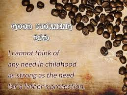 Good Morning Messages For Great Father