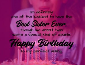 Birthday Wishes For Sister With Quotes Messages 2021 Wishes Quotz
