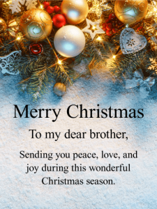 Christmas Wishes For Brother With Quotes